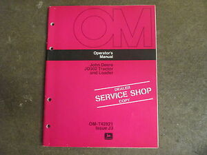 John Deere Jd302 Jd 302 Tractor With Loader Owners Maintenance Manual