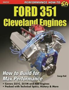 Ford 351 351c 351m 400m Cleveland Engines Performance Build Specs Numbers Book