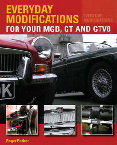 Modifications For Mg Mgb Mgb Gt Mgb Gtv8 Book Engine Brakes Suspension Electric