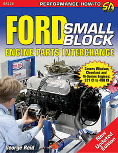 Ford Small Engine Parts Interchange 221 260 289 302 351 Cleveland Windsor Book