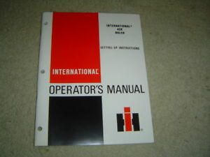 Ih International 428 Hay Baler Operator s Set Up Instruction Manual