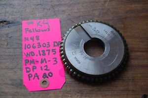 Fellows N48 106303 Dp Wd 1875 Pm m 3 Dp 12 Pa 20 1 1 4 Bore Gear Shaper Waxed