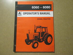 Allios Chalmers Ac 6060 6080 Tractor Owners Maintenance Manual