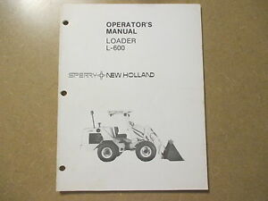New Holland L600 L 600 Loader Tractor Owners Maintenance Manual