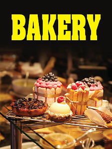 Bakery 18 x24 Business Store Retail Signs