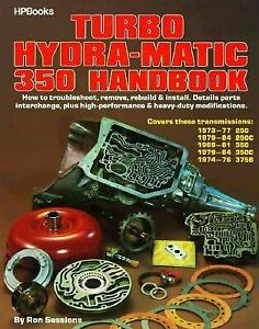 Gm Pontiac Chevrolet Oldsmobile Turbo 350 Hydramatic Transmission Book Manual