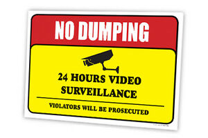 No Dumping 24 Hours Video Surveillance Full Color Double Sided Sign Pack Of 10