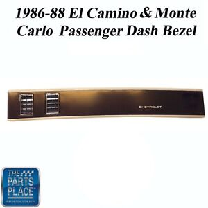 1986 88 El Camino Monte Carlo New Dark Saddle Passenger Dash Bezel W Out Ac