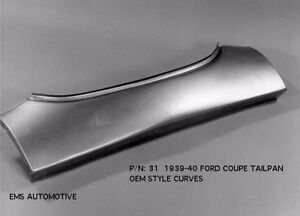 Ford 1939 1940 Coupe Tailpan Tail Pan Without Bumper Slots 31 Ems