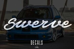Swerve Decal Sticker Illest Lowered Jdm Stance Low Slammed