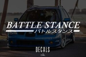 Battle Stance Japanese Decal Sticker Illest Lowered Jdm Stance Drift Slammed