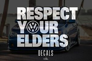 Respect Your Elders Vw Decal Sticker Euro Volkswagen Jetta Beetle Bug Bus