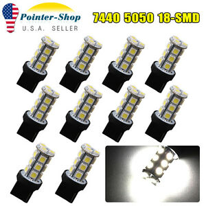 10x Pure White 7440 T20 5050 18 Smd Trailer Tail Backup Reverse Led Light Bulbs