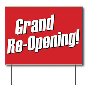 Grand Re opening Curbside Sign 24 w X 18 h Full Color Double Sided