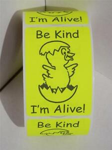 50 Warning Sticker Labels Hatching Eggs Be Kind I m Alive Chartreuse 2x3 Size