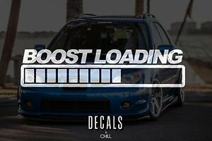 Boost Loading Decal Sticker Illest Lowered Jdm Kdm Stancenation Hellaflush