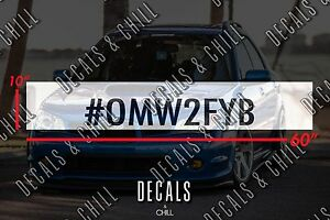 Omw2fyb Sun Strip Visor Windshield Banner Decal Sticker Illest Lowered Jdm