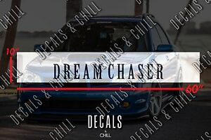 Dream Chaser Japanese Sun Strip Visor Windshield Banner Decal Sticker Jdm