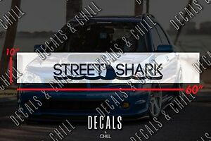Street Shark Sun Strip Visor Windshield Banner Decal Sticker Jdm