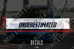 Underestimated Sun Strip Visor Windshield Banner Decal Sticker Jdm