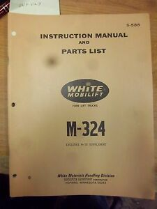 White Forklift Mobilift repair Parts List m324 m30 instruction Manual m 30 m 324
