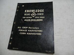 Allis Chalmers 60 100 All Crop Harvesters Service Manual