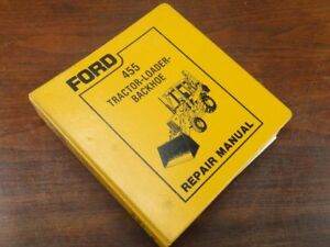 Oem Ford 455 Tractor Backhoe Loader Service Repair Shop Manual Se4600