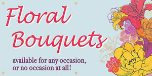 Floral Bouquets Vinyl Display Banner With Grommets 3 hx6 w Full Color