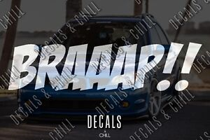 Braaap Decal Sticker Illest Lowered Jdm Kdm Stancenation Hellaflush