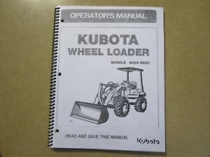 Kubota R420 R520 R 420 520 Wheel Loader Backhoe Owners Maintenance Manual