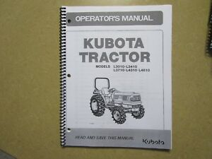 Kubota L3010 L3410 L3710 L4310 L4610 Tractor Owners Maintenance Manual