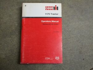 Case 1175 Tractor Owners Mainteanace Manual