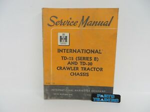 International Harvester Parts Catalog Manual Td 25 B Td 30 Crawler Tractor