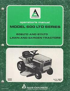 1980 Allis chalmers Lawn Garden Tractor Model 600 Ltd Series Operator s Manual