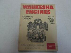 Waukesha Engines Models Vlrdbs Vlrdb Vlrds Vlrd Operators Manual Factory Oem