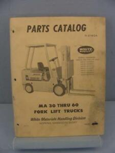 White Ma30 Ma35 Ma40 Ma45 Ma50 Ma55 Ma60 Forklift Parts Manual S 2160a