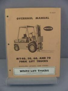 White My40 My50 My60 My70 Forklift Overhaul Manual S 537