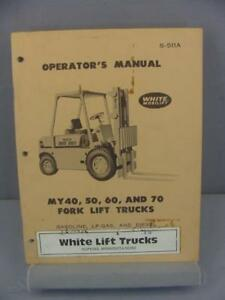 White My40 My50 My60 My70 Forklift Operator s Manual S 511a