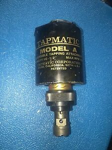 Tapmatic Model A Reversible Tapping Attachment 6 To 1 2