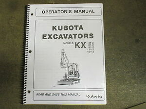 Kubota Kx41 2 Kx61 Kx91 2 Kx121 Kx161 2 Excavator Owners Maintenance Manual