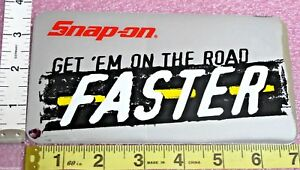 Genuine Official Snap On Tools Get Them On The Road Faster Decal Brand New