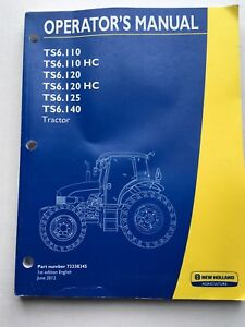New Holland Tractor Operators Manual Ts6 110 Used