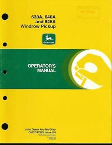 John Deere 630a 640a And 645a Windrow Pickup Operators Manual