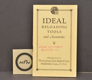 Vtg 1930s Lyman Ideal Reloading Tools Accessories Hunting Rifle Gun Book Booklet