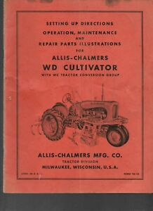 Allis chalmers Setup operating Instructions And Repair Parts Wd Cultivator Wc