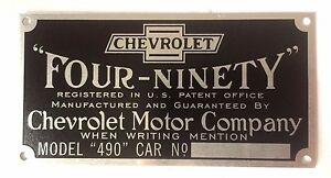 Chevrolet Chevy Car Model 490 Four Ninety Patent Serial Plate 1916 1922 Stamped