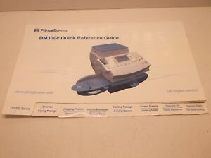 Pitney Bowes Dm300c Postage Meter Printer Reference Guide