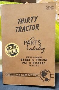 1954 Cat Caterpillar Thirty Tractor Parts Book Manual S4683 s10536 Ps1 ps14292