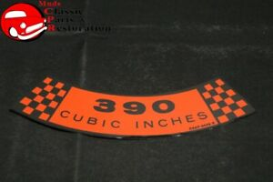 Ford 390 Cubic Inches Air Cleaner 65 67 Fullsize 390 2v Decal Part C5af 9638 E