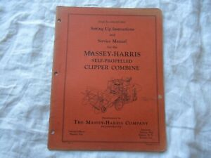 Massey Harris Clipper Combine Operator s Set Up Instructions And Service Manual